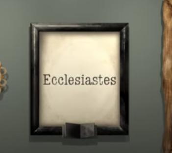Ecclesiastes in Frame